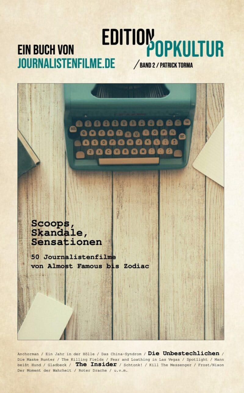 Scoops, Skandale, Sensationen | 50 Journalistenfilme von Almost Famous bis Zodiac